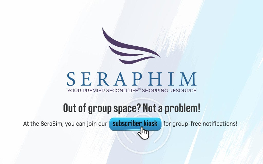 Seraphim's Subscriber Will Keep You In The Loop!